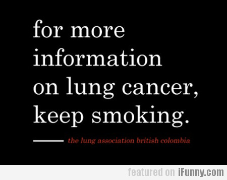 For More Information On Lung Cancer...