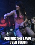 Friendzone Level Over 9000