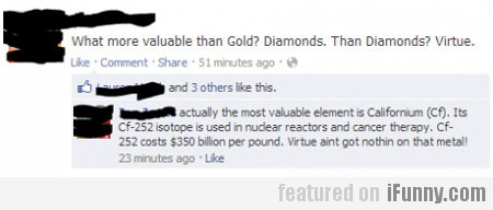 What Is More Valuable Than Gold?