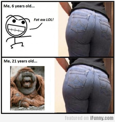 Fat Ass Lol!