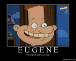 Eugene: The Original Bad Luck Brian