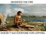 Invented The Fire...