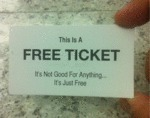 This Is A Free Ticket...