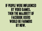 If People Were Influenced By Video Games...