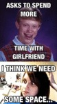 Bad Luck Brian Had A Gf!