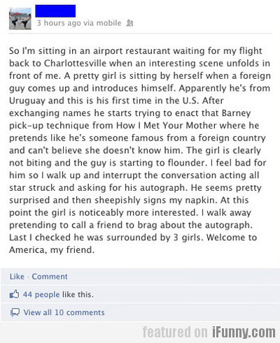 welcome to america, my friend