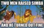 Two Men Raised Simba, And He Turned Out Fine