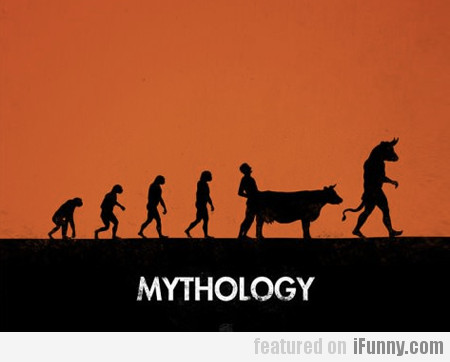 Mythology...