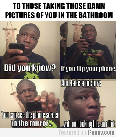 To those taking those damn pictures...