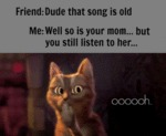 Dude That Song Is Old