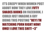 It's Creepy When Women Post About How They Love...