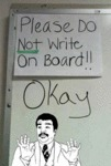 Please Do Not Write On Board!