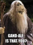 Gand-alf, Is That You?