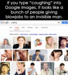"If You Type ""coughing"" Into Google Images…"