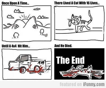 Once upon a time, there lived a cat with 16 lives