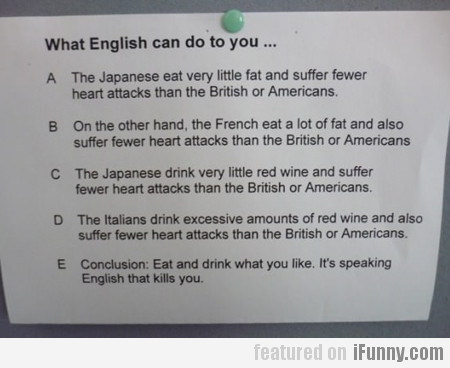 What English Can Do To You...