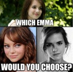 Which Emma Would You Choose?