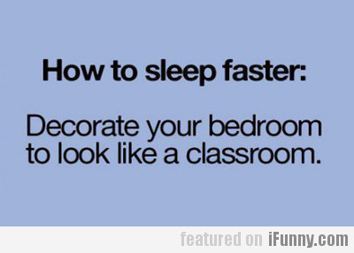How To Sleep Faster…