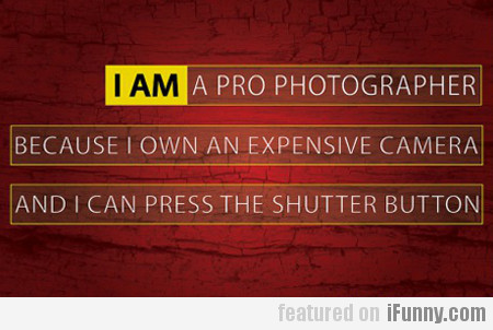 I am a pro photographer because...