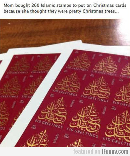 Mom bought 260 Islamic stamps to put on Christmas