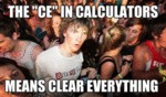 "The ""ce"" In Calculators…"