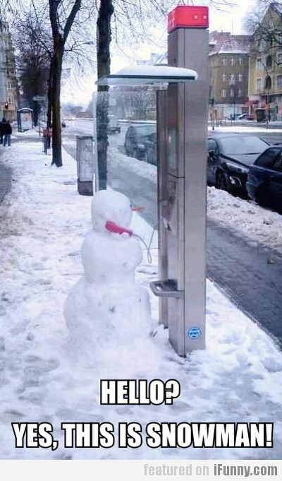Yes, this is snowman!