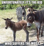Unfortunately, It's The Kid Who Suffers The Most