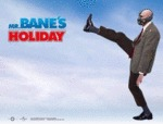 Mr. Bane's Holiday