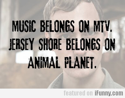 Music Belongs On Mtv