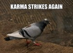 Karma Strikes Again