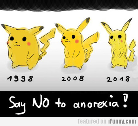 Say No To Anorexia!