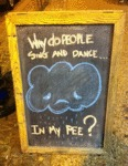 Why Do People Sing And Dance In My Pee?