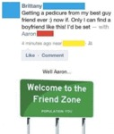 Well Aaron... Welcome To The Friend Zone