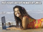 Put Your Laptop In Water...