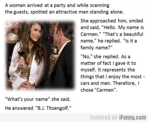 A woman arrived at a party and while scanning...