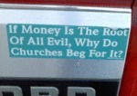 If Money Is The Root Of All Evil...