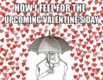 How It Feel For The Upcoming Valentine's Day