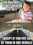 Children Must Always Wear A Seat Belt