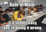 Rule Of Math: If It Seems Easy...