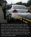 A Bend, Oregon Policeman Had A Perfect Spot To...