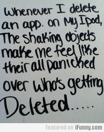 Whenever I Delete An App On My Ipod...