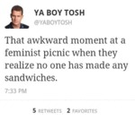 That Awkward Moment At A Feminist Picnic When...