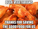 Dear Vegetarians, Thanks For...