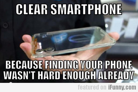 Because Finding Your Phone Wasn't Hard Enough...