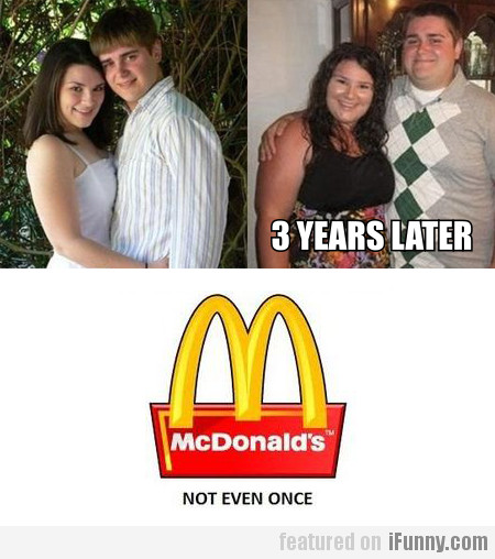 mc donald's, not even once