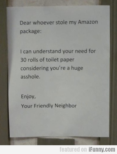 dear whoever stole my amazon package...