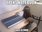 Opens Notebook, Class Is Over