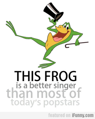 this frog is a better singer than most of...