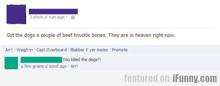 Got The Dogs A Couple Of Beef Knuckle Bones
