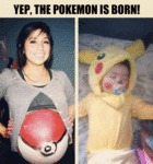 Yep, The Pokemon Is Born!